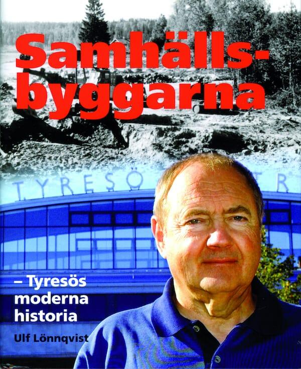 Samhällsbyggarna - Tyresös moderna historia