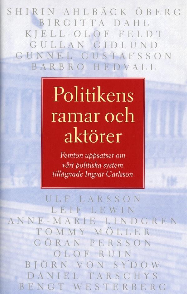 Politikens ramar och aktörer