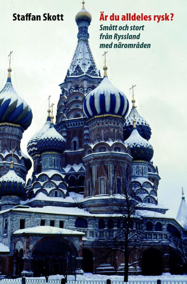 Är du alldeles rysk?
