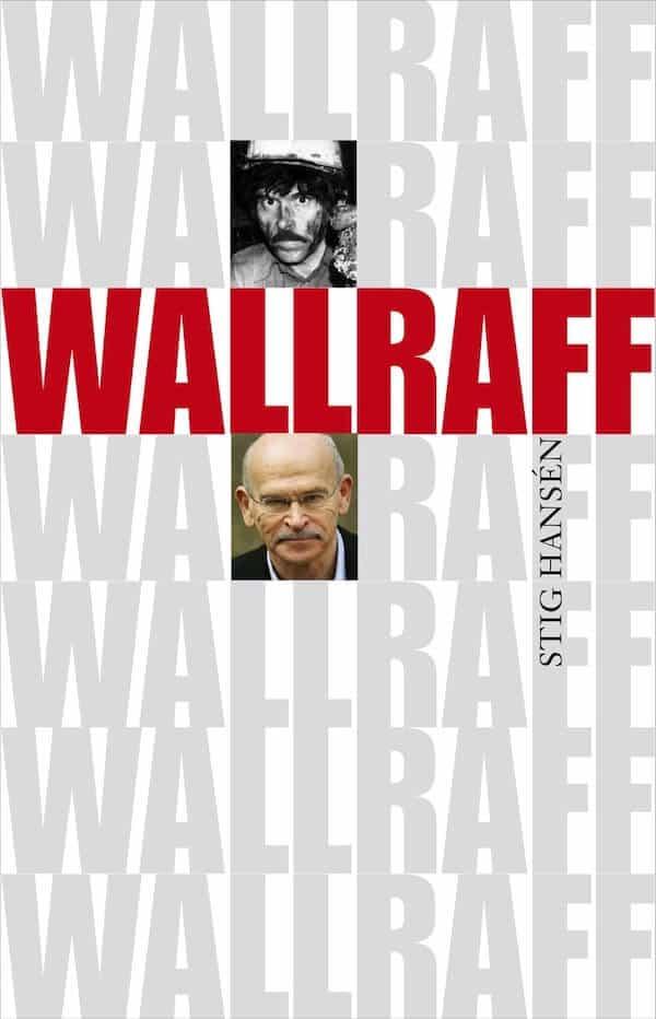 Wallraff - En biografi