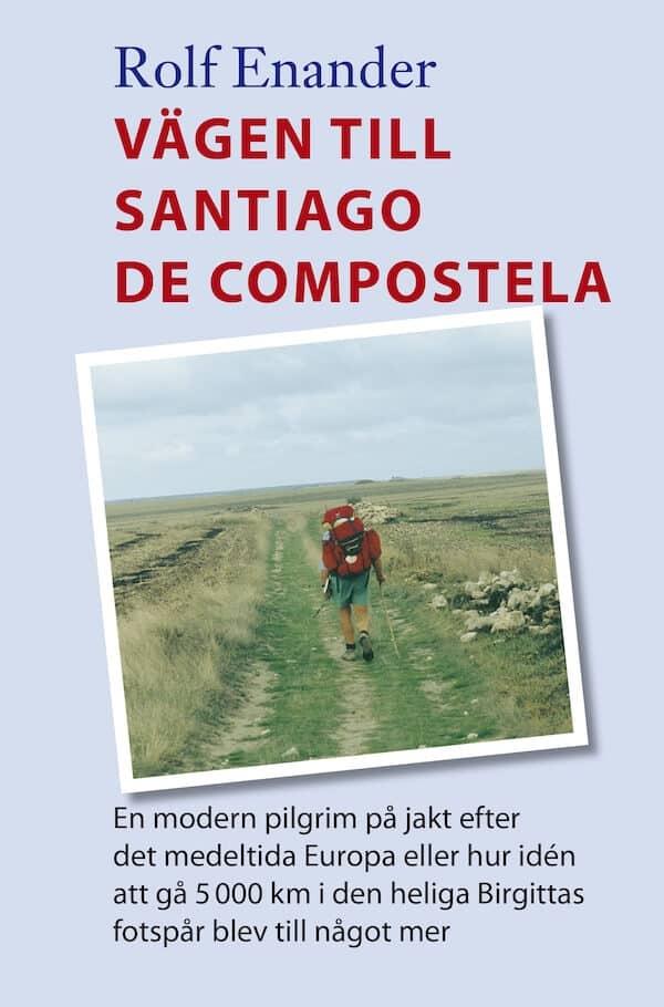 Vägen till Santiago de Compstela