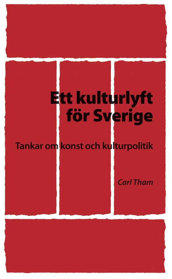 Ett kulturlyft för Sverige