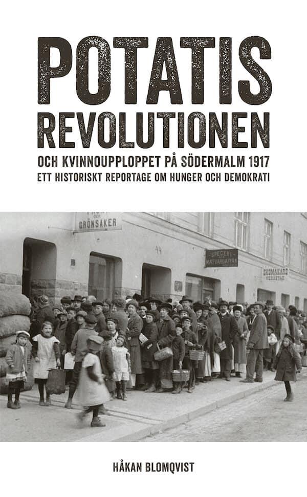 Potatisrevolutionen och kvinnoupploppet på Södermalm 1917