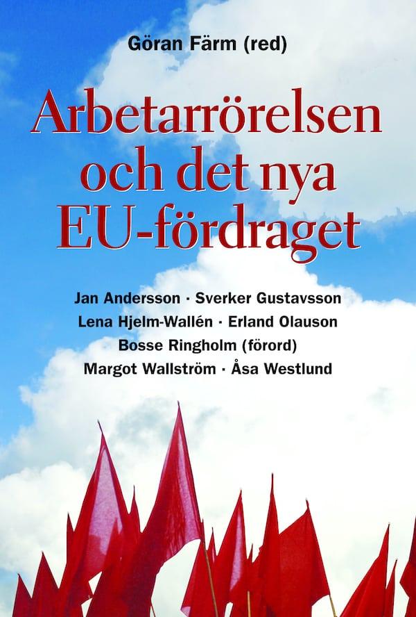 Arbetarrörelsen och det nya EU-fördraget