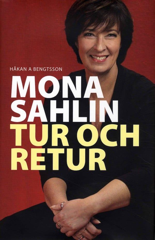 Mona Sahlin - Tur och retur