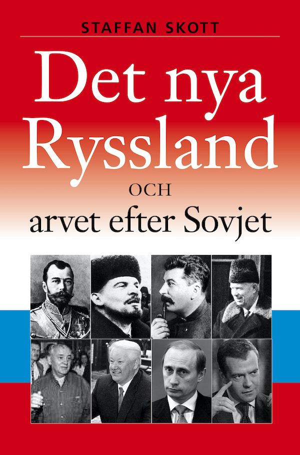 Det nya Ryssland och arvet efter Sovjet