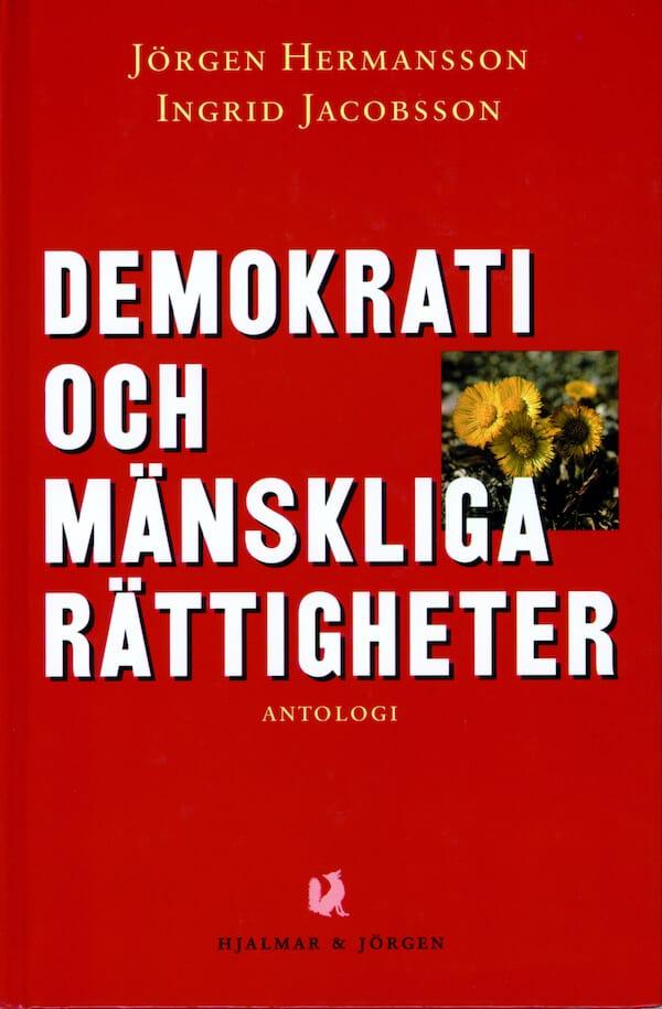 Demokrati och mänskliga rättigheter. Antologi