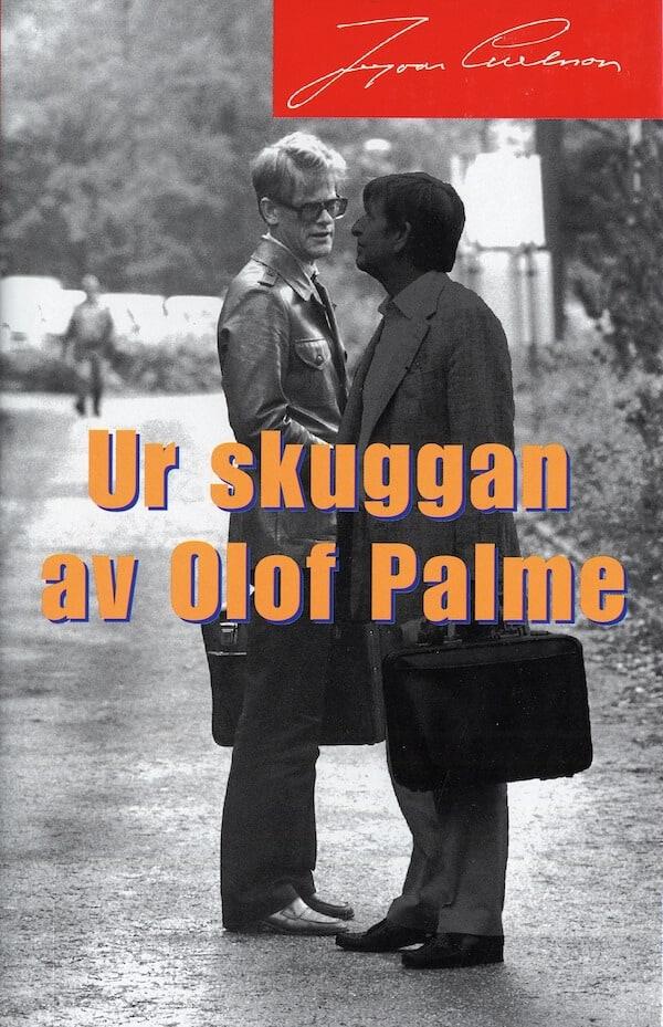 Ur skuggan av Olof Palme