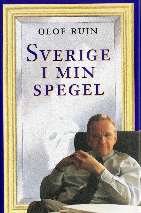 Sverige i min spegel. Minnen och anteckningar från ett halvsekel